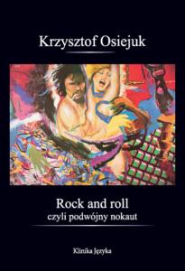 Rock and roll czyli podwójny nokaut