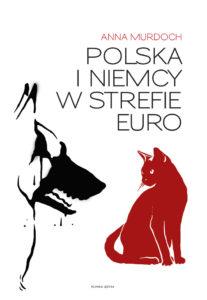 Polska i Niemcy w strefie euro