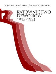 Ratownictwo dzwonów 1915-1921