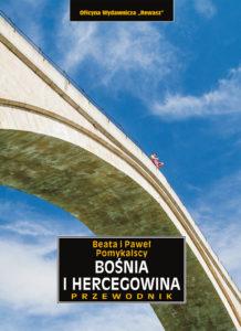Bośnia i Hercegowina. Przewodnik