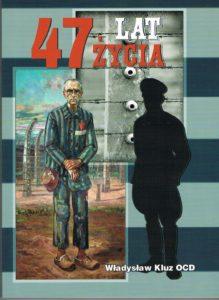 47 lat życia