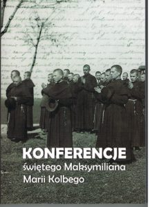 Konferencje św. Maksymiliana Marii Kolbego