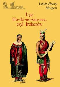 Liga Ho-de'-no-sau-nee czyli Irokezów