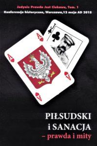 """""""Piłsudski i sanacja – prawda i mity"""" – referaty z konferencji historycznej"""