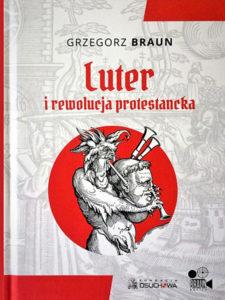 Luter i rewolucja protestancka. Książka wraz z filmem