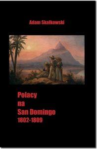 Polacy na San Domingo 1802 – 1809