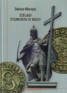 Szelągi Zygmunta III Wazy