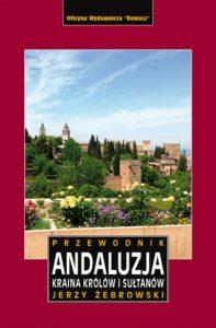 Andaluzja kraina królów i sułtanów