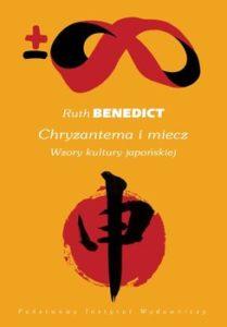 Chryzantema i miecz. Wzory kultury japońskiej