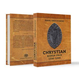 Christian biskup Prus 1216-1245
