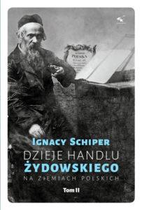 Dzieje handlu żydowskiego na ziemiach polskich tom II