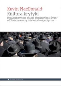 Kultura krytyki. Ewolucjonistyczna analiza zaangażowania Żydów w XX wieczne ruchy intelektualne i polityczne