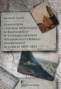 Gimnazjum i liceum wołyńskie w Krzemieńcu, w systemie oświaty Wileńskiego Okręgu Naukowego w latach 1805-1833