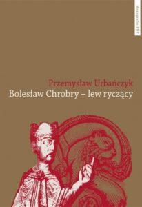 Bolesław Chrobry lew ryczący
