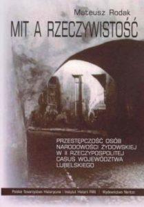 Mit a rzeczywistość. Przestępczość osób narodowości żydowskiej w II Rzeczpospolitej, casus województwa lubelskiego