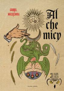 Alchemicy. Gabriel Maciejewski