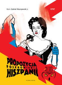 Propozycja poskromienia Hiszpanii. Tłumaczenie Gabriel Maciejewski Jr