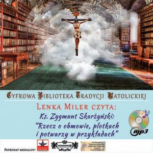 Rzecz o obmowie, plotkach i potwarzy w przykładach. Ksiądz Zygmunt Skarżyński. Audiobook