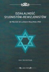 Działalność syjonistów-rewizjonistów w Polsce w latach 1944/1945-1950
