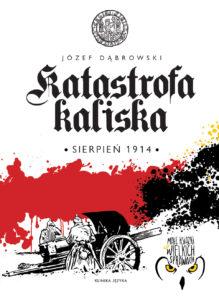 Katastrofa kaliska 1914