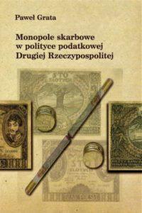 Monopole skarbowe w polityce podatkowej Drugiej Rzeczpospolitej