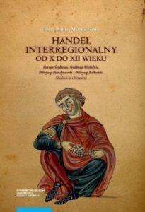 Handel interregionalny od X do XII wieku.