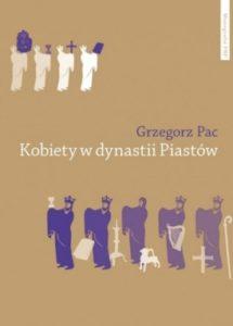 Kobiety w dynastii Piastów