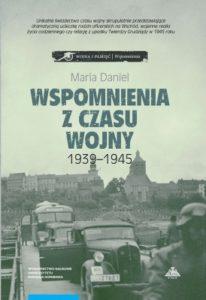 Wspomnienia z czasu wojny 1939-1945. Bydgoszcz – Horodło – Grudziądz