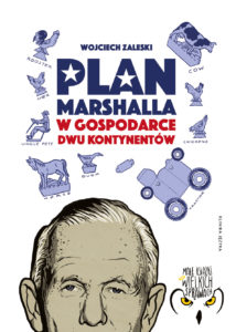Plan Marshalla w gospodarce dwóch kontynentów
